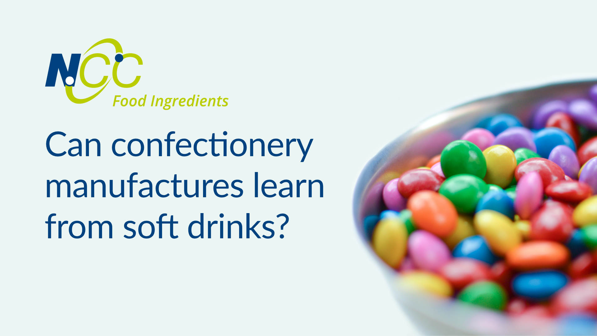 Can confectionery manufactures learn from soft drinks?