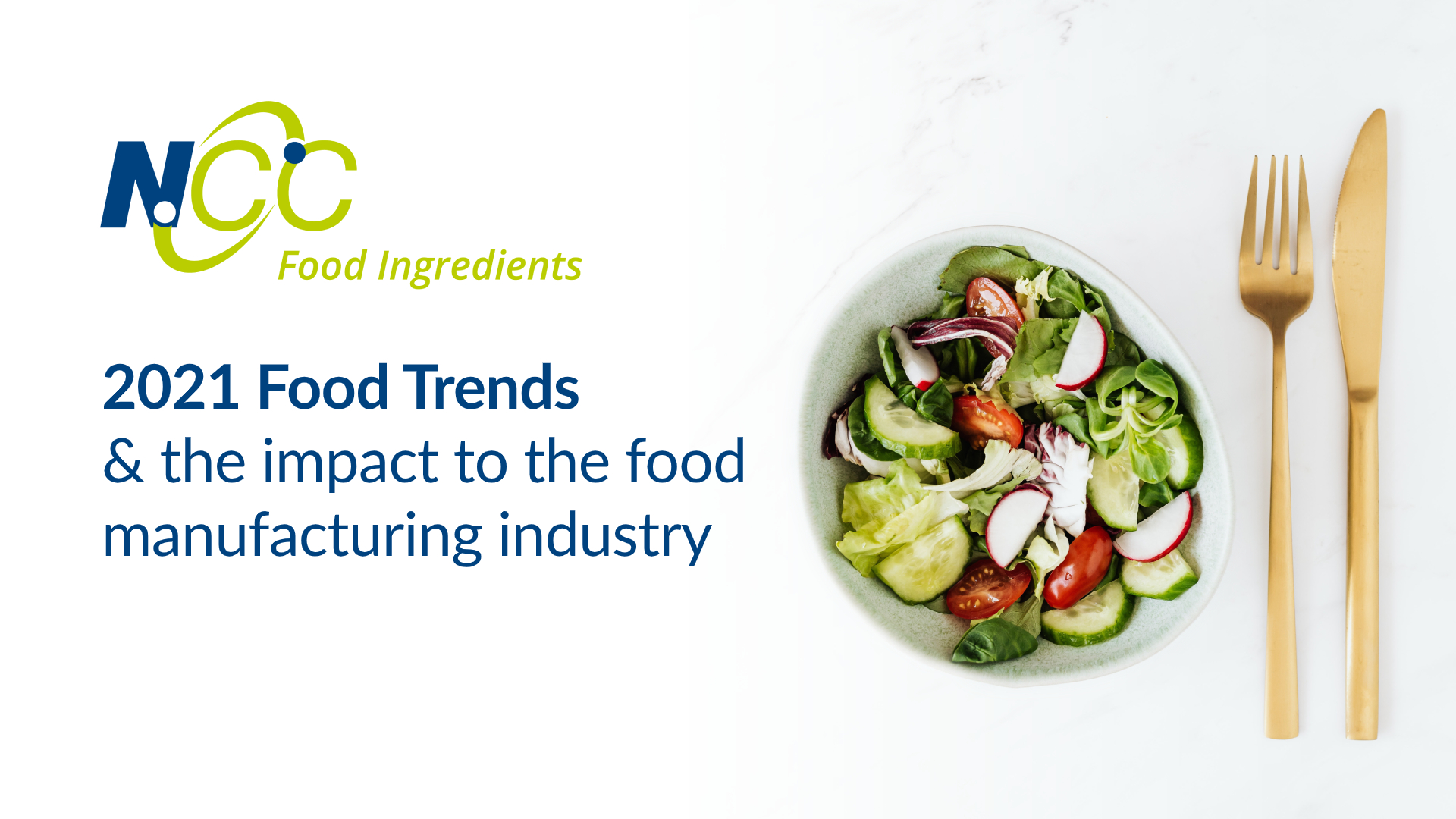 2021 Food Trends and the impact on the food manufacturing industry